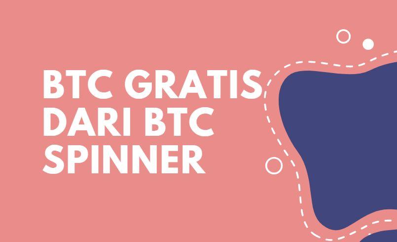 BTC Gratis dari BTC Spinner